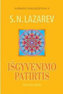 Išgyvenimo patirtis. Antroji dalis (Karmos diagnostika II) | Sergej Lazarev