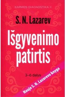 Išgyvenimo patirtis. Trečia - šešta dalys (Karmos diagnostika II) | Sergej Lazarev