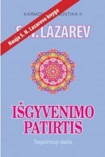 Išgyvenimo patirtis. Septintoji dalis (Karmos diagnostika II) | Sergej Lazarev