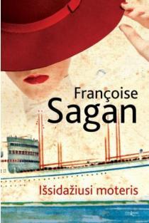 Išsidažiusi moteris | Francoise Sagan