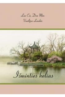 Išminties kelias | Lao Czi, Don Men, Vasilijus Lenskis