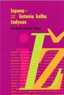 Ispanų-lietuvių kalbų žodynas / Diccionario espanol-lituano | Valdas V. Petrauskas