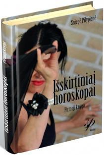 Išskirtiniai horoskopai. Pirmoji knyga | Sniegė Pilypienė