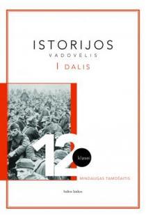 Istorijos pratybų sąsiuvinis 12 kl. 1 d. | Mindaugas Tamošaitis