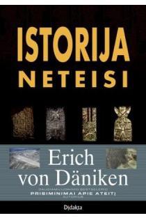 "Istorija neteisi (serija ""Pasaulio paslaptys"") | Erich von Daniken"