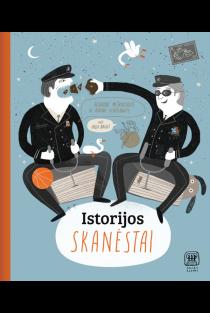 Istorijos skanėstai. Pažintinė knyga vaikams ir jaunimui | Audronė Meškauskaitė, Aurina Venislovaitė