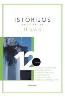 Istorijos vadovėlis 12 kl., II dalis | Autorių kolektyvas