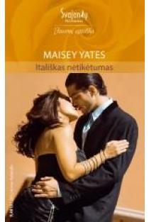 Itališkas netikėtumas (Jausmų egzotika) | Maisey Yates