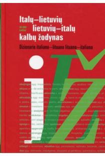 Italų-lietuvių, lietuvių-italų kalbų žodynas | Birutė Žindžiūtė Michelini
