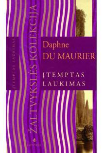 Įtemptas laukimas | Daphne du Maurier
