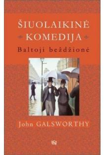 Šiuolaikinė komedija. Baltoji beždžionė | John Galsworthy
