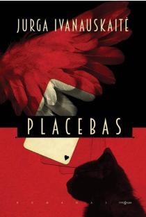 Placebas | Jurga Ivanauskaitė