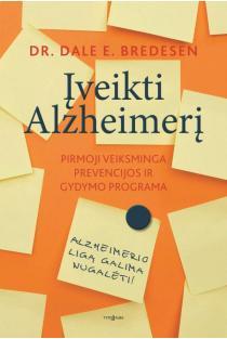 Įveikti Alzheimerį | Dr. Dale E. Bredesen