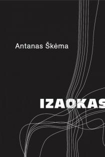 Izaokas | Antanas Škėma