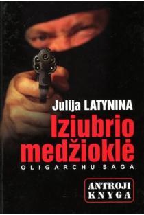 Iziubrio medžioklė. Antroji knyga | Julija Latynina