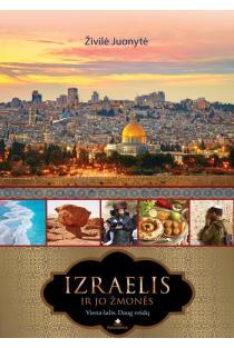 Izraelis ir jo žmonės | Živilė Juonytė