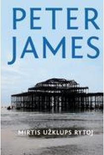 Mirtis užklups rytoj | Peter James
