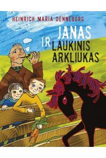 Janas ir laukinis arkliukas | Heinrich Maria Denneborg