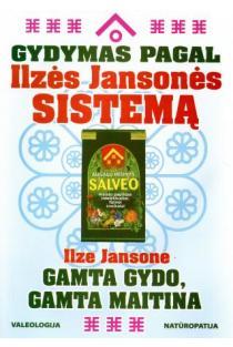 Gydymas pagal Ilzės Jansonės sistemą | Ilze Jansone