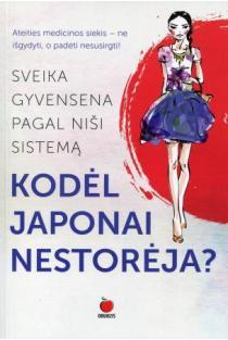 Kodėl japonai nestorėja? Sveika gyvensena pagal Niši sistemą | Maja Gogulan