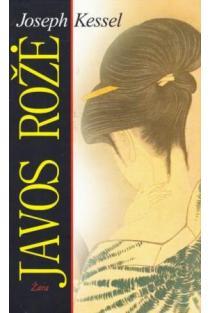 Javos rožė | Joseph Kessel