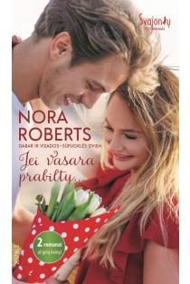 Jei vasara prabiltų... | Nora Roberts