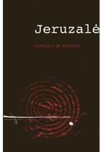 Jeruzalė | Goncalo M. Tavares