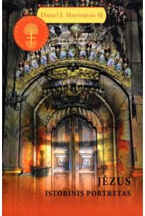 "Jėzus. Istorinis portretas (serija ""Siekiantiems begalybės"") | Daniel J. Harrington SJ"