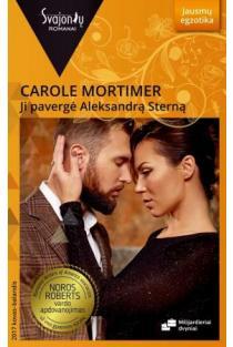 Ji pavergė Aleksandrą Sterną (Jausmų egzotika) | Carole Mortimer