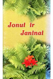 Jonui ir Janinai. Įdomių skaitinių, burtų, receptų ir patarimų knygelė |