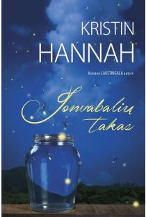 Jonvabalių takas | Kristin Hannah