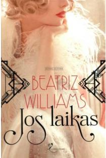 Jos laikas | Beatriz Williams
