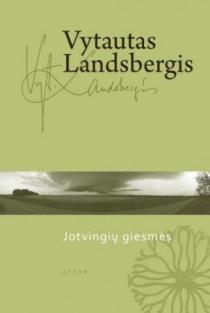 Jotvingių giesmės | Vytautas Landsbergis