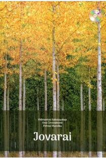 Jovarai. Dainos jaunimui ir ansambliams (su 2 CD) | Vidmantas Sakalauskas, Ona Čirvinskienė, Petras Mureik