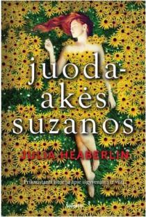 Juodaakės Suzanos | Julia Heaberlin
