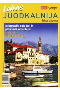Labas, Juodkalnija | Erikas Laiconas