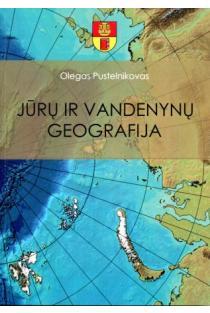 Jūrų ir vandenynų geografija | Olegas Pustelnikovas