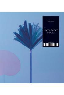 Decadance. Nuopolis | Linas Jusionis