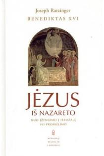 Jėzus iš Nazareto, II dalis. Nuo įžengimo į Jeruzalę iki prisikėlimo   Joseph Ratzinger / Benediktas XVI
