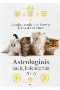 2016 metų astrologinis kačių kalendorius | Ilze Jansone