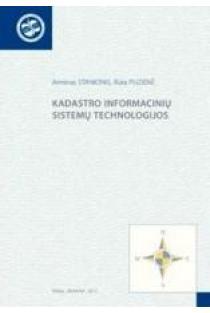 Kadastro informacinių sistemų technologijos | Arminas Stanionis, Rūta Puzienė