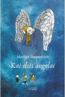 Kai ilsis angelai | Marina Aromštam