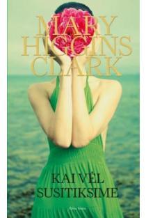 Kai vėl susitiksime | Mary Higgins Clark