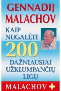 Kaip nugalėti 200 dažniausiai užklumpančių ligų   Genadij Malachov