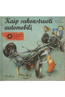 Kaip sukonstruoti automobilį | Martin Sodomka