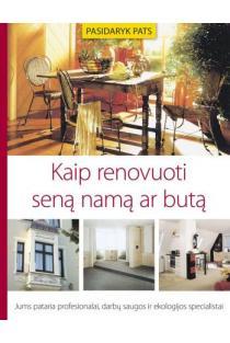 Kaip renovuoti seną namą ar butą | Erich H. Heimann
