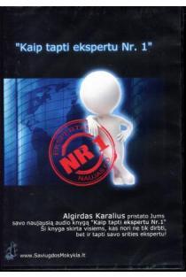 Kaip tapti ekspertu Nr. 1 (Audioknyga, mp3)   Algirdas Karalius
