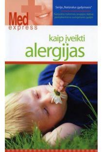 Kaip įveikti alergijas |
