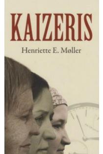Kaizeris   Henriette E. Moller