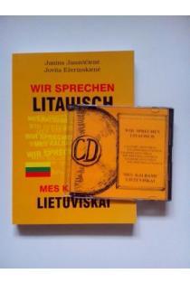 Wir sprechen Litauisch = Mes kalbame lietuviškai (su CD) | Janina Janavičienė, Jovita Ežerinskienė
